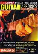 Guitar Aerobics: Beginners