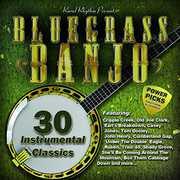 Bluegrass Banjo Power Picks: 30 Instrumental /  Various , Various Artists