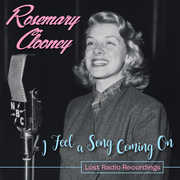 I Feel A Song Coming On - Lost Radio Recordings , Rosemary Clooney