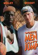 White Men Can't Jump , Wesley Snipes