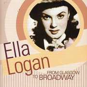 From Glasgow to Broadway , Ella Logan