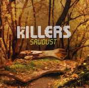 Sawdust , The Killers