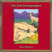 Mass Romantic , The New Pornographers