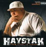 From Start to Finish [Explicit Content] , Haystak