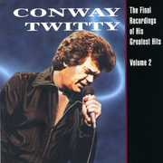 Final Recordings of His Greatest Hits 2 , Conway Twitty