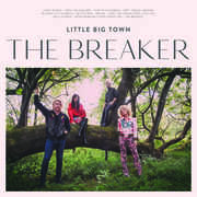 The Breaker , Little Big Town