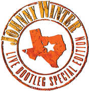 Live Bootleg Special Edition , Johnny Winter
