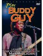 Play Buddy Guy , Max Milligan