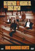 Nine Hundred Nights , Big Brother & the Holding Company