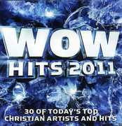Wow Hits 2011 /  Various , Various Artists