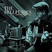 Workingman's Bellfuries , Bellfuries