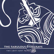 Lost Surf Tapes , The Fabulous Stingrays
