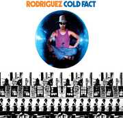 Cold Fact , Rodriguez