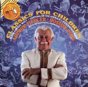 Classics for Children , Arthur Fiedler