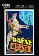 Blue Steel , John Wayne