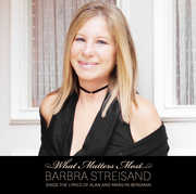 What Matters Most: Sings Lyrics of Alan & Marilyn , Barbra Streisand