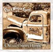 Old Time Country Hymns , Chuck Wagon Gang