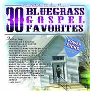 30 Bluegrass Gospel Favorites Power Pi , Various Artists