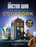 Doctor Who: The Official Cookbook: 40 Wibbly-Wobbly Timey-WimeyRecipes (Doctor Who)