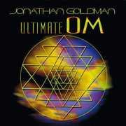 Ultimate Om , Jonathan Goldman