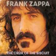 The Crux Of The Biscuit , Frank Zappa