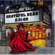 Fillmore East 2/ 11/ 69 , The Grateful Dead