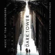 The Dark Tower (Original Motion Picture Soundtrack) , Junkie XL
