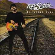 Greatest Hits , Bob Seger