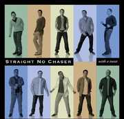 With a Twist , Straight No Chaser
