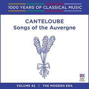 Canteloube: Songs Of The Auvergne - 1000 Years Of [Import]