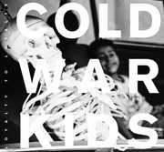 Loyalty to Loyalty , Cold War Kids