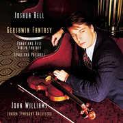 Gershwin Fantasy , Joshua Bell