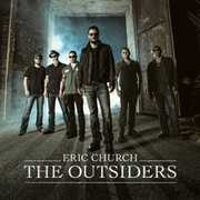 The Outsiders , Eric Church
