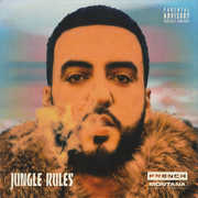 Jungle Rules , French Montana