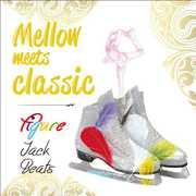 Mellow Meets Classic Figure Jack Beats /  Various [Import] , Various Artists