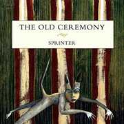 Sprinter , The Old Ceremony