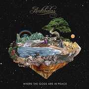 Where The Gods Are In Peace , Antibalas