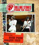 The Rolling Stones From the Vault: Hyde Park 1969 , The Rolling Stones