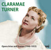 Opera Arias & Scenes (1946-1953) , Claramae Turner