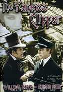 "The Yankee Clipper , William ""Hopalong"" Boyd"
