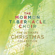 The Ultimate Christmas Collection , Mormon Tabernacle Choir