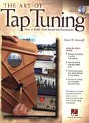 The Art of Tap Tuning , Roger H. Siminoff