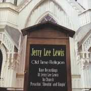 Old Time Religion-Rare Recordings of Jerry Lee Lew , Jerry Lee Lewis