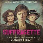 Suffragette (Score) (Original Soundtrack) , Alexandre Desplat