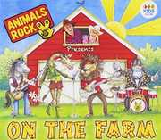 On the Farm [Import] , Animals Rock
