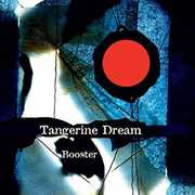 Booster , Tangerine Dream