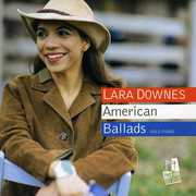 American Ballads , Lara Downes