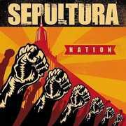 Nation , Sepultura