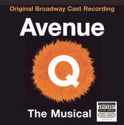 Avenue Q [Explicit Content] , Broadway Cast