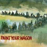 Paint Your Wagon (Original Soundtrack) , Various Artists